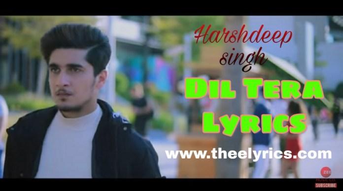 Dil Tera Lyrics