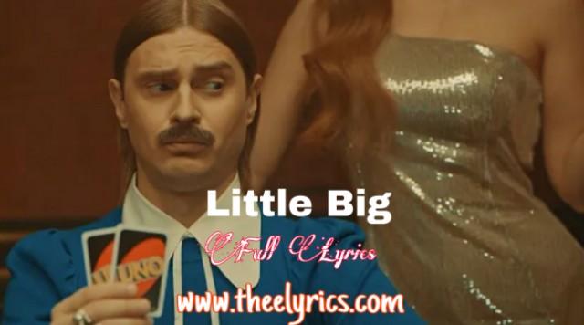 Little BIG Lyrics Little BIG - Hypnodancer Lyrics Dawanlod