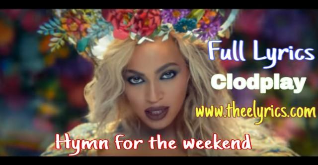 Hymn for the weekend lyrics - Clodplay   Lyrics to Hymn For The Weekend by Coldplay Drink from me