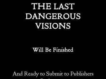 Last Dangerous Visions