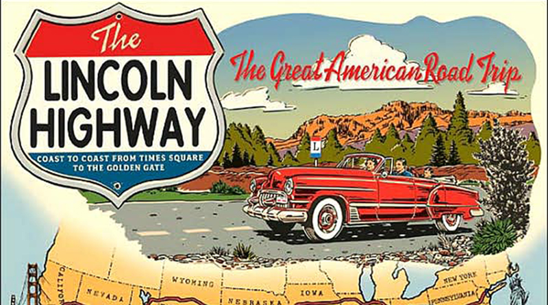 The ultimate American road trip via the Lincoln Highway