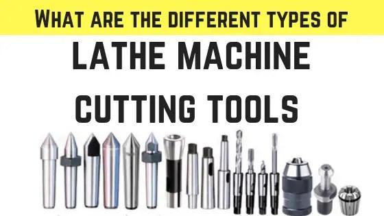 Lathe machine cutting tools