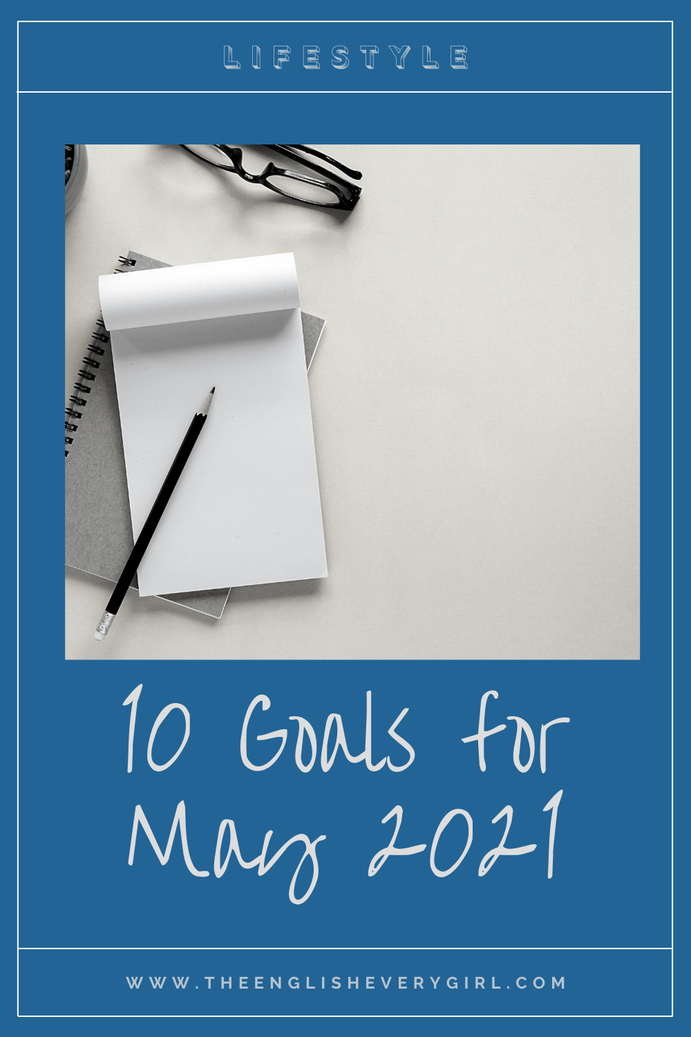 10-goals-for-may-2021-pinterest