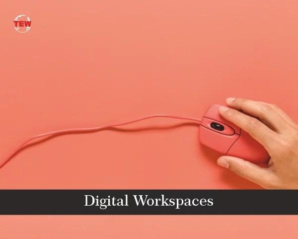 Digital Workspaces