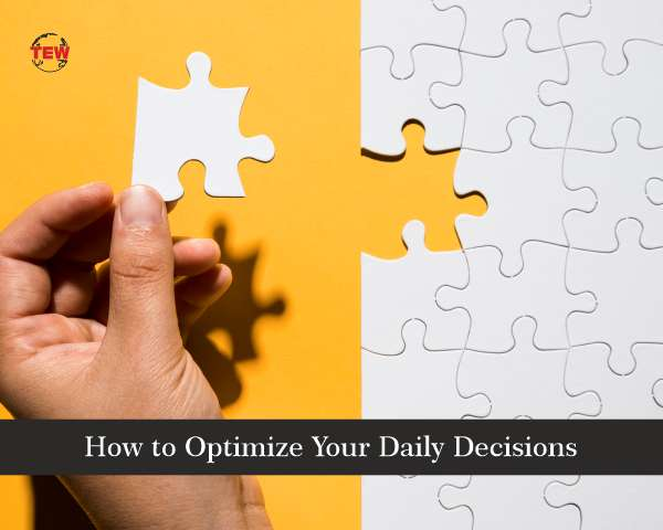 How to Optimize Your Daily Decisions