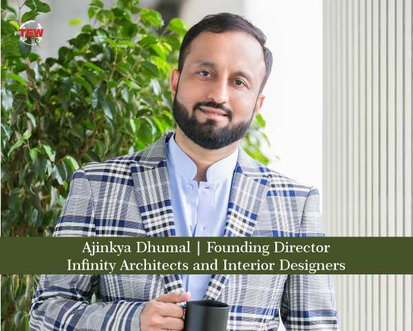 Ajinkya Dhumal | Founding Director | Infinity Architects and Interior Designers