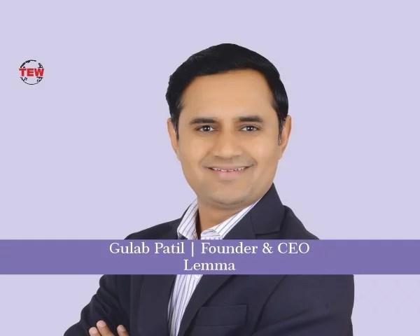 Gulab Patil Founder & CEO Lemma