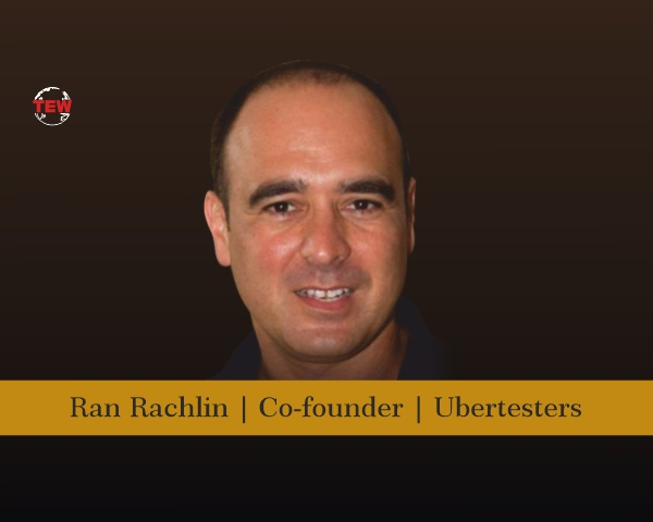 Ran Rachlin Co-founder Ubertesters