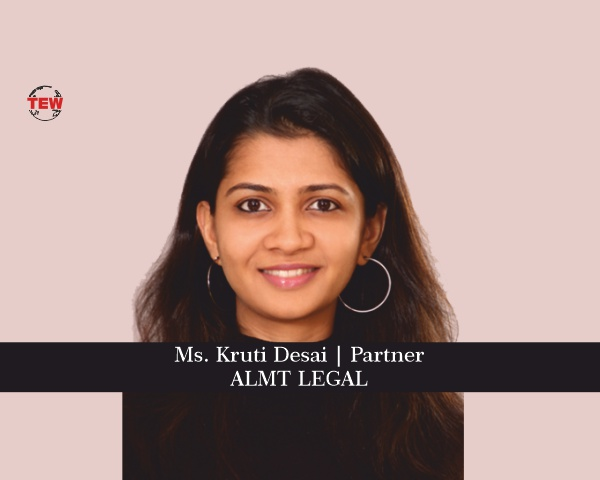 Ms. Kruti Desai Partner- ALMT Legal