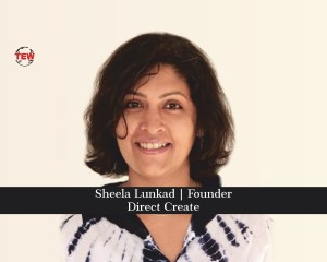 Sheela Lunkad Founder- Direct Create