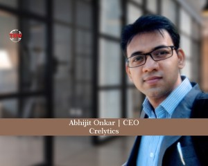 In Image Mr. Abhijit Onkar, CEO at Crelytics