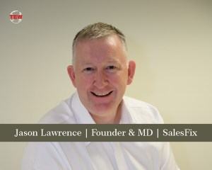 ason Lawrence Founder & MD SalesFix