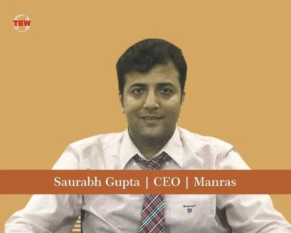 Saurabh Gupta CEO Manras