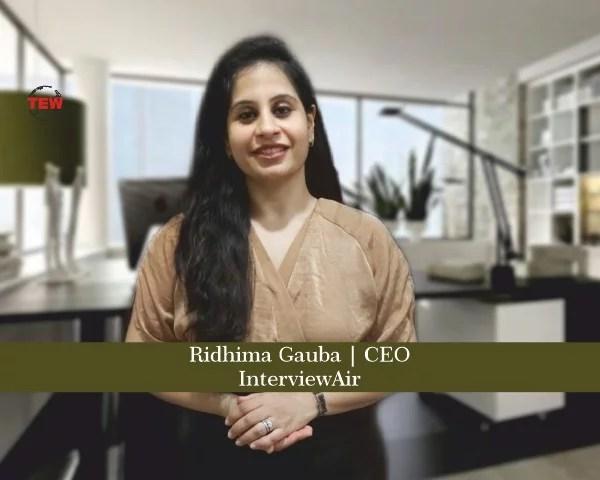 Ridhima Gauba CEO InterviewAir