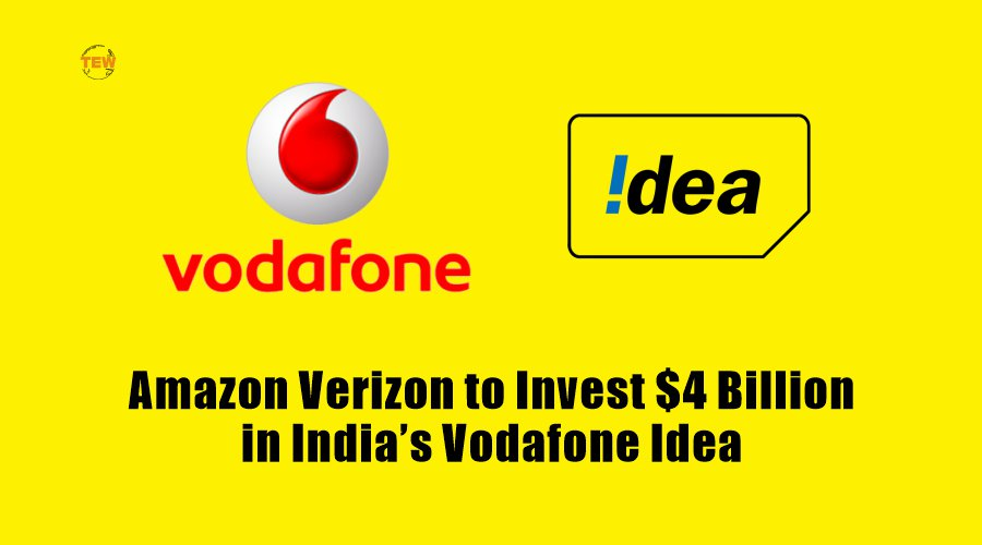 Amazon, Verizon to Invest $4 Billion in India's Vodafone Idea