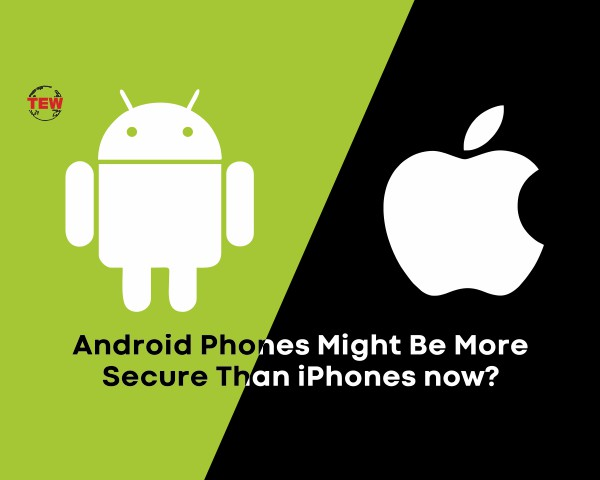 Android Phones Might now Be More Secure Than iPhones?