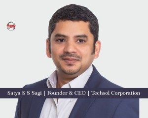 Satya S S Sagi Founder & CEO Techsol Corporation