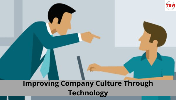 Improving Company Culture Through Technology