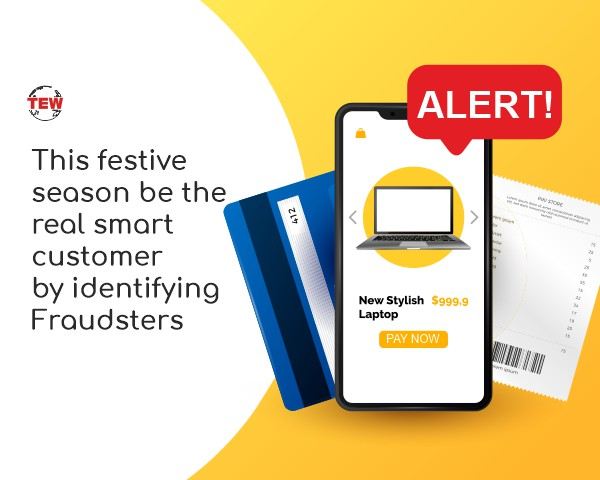 This festive season be the real smart customer by identifying Fraudsters