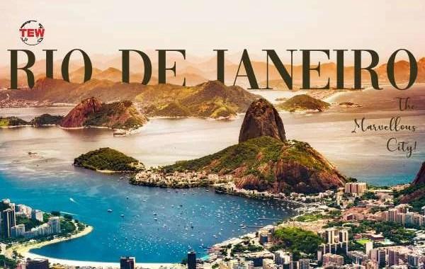 Rio de Janeiro – The Marvellous City!