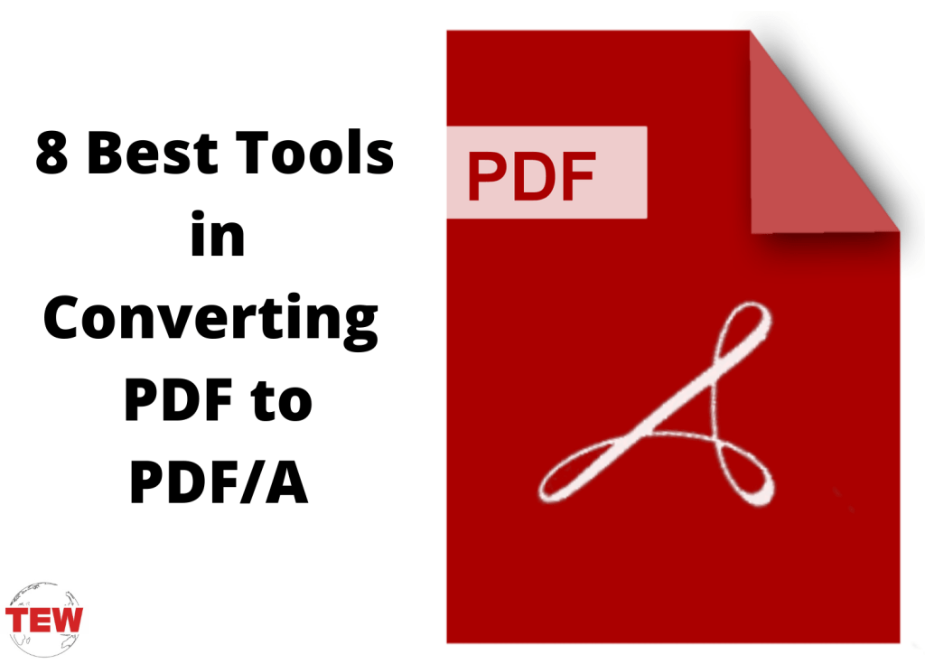 8 Best Tools in Converting PDF to PDF_A