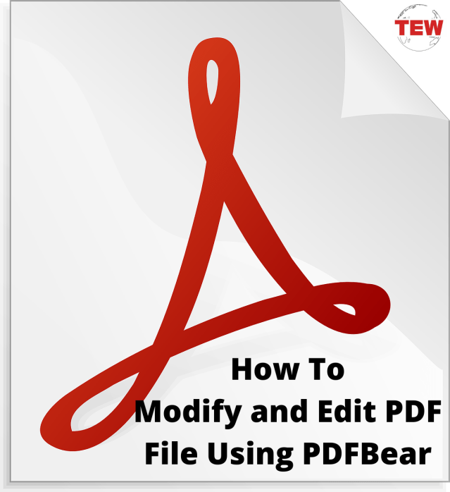 How To Modify and Edit PDF File Using PDFBear