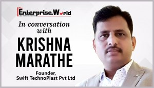 In Conversation with Krishna Marathe- Founder- Swift TechnoPlast Pvt Ltd