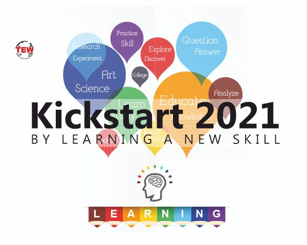 Kickstart 2021 by learning new skills and knowledge
