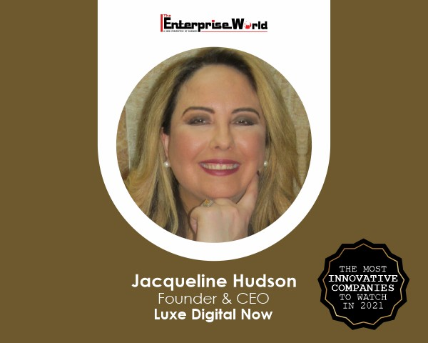 Jacqueline Hudson- Luxe Digital Now