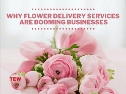 Why Flower Delivery Services are Booming Businesses?
