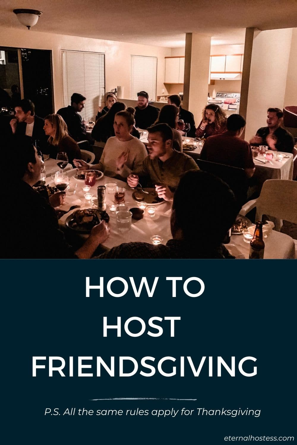 How to Host Friendsgiving. Oh, and all these tips apply to Thanksgiving, too.