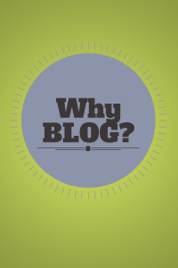 why blog, the etway
