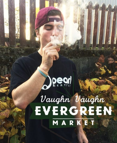 Educator at The Evergreen Market, Vaughn loves to smoke blunts.