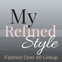 My Refined Style Fashion Over 40 Linkup