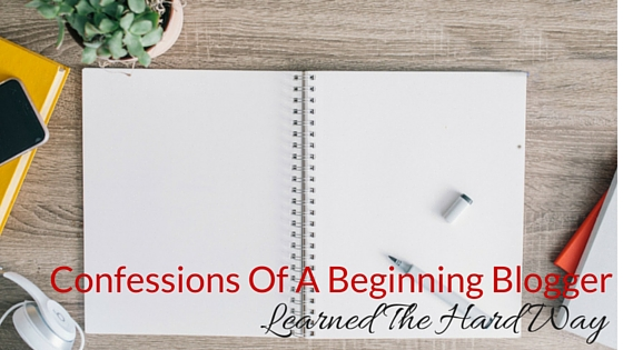 Confessions of a Beginning Blogger