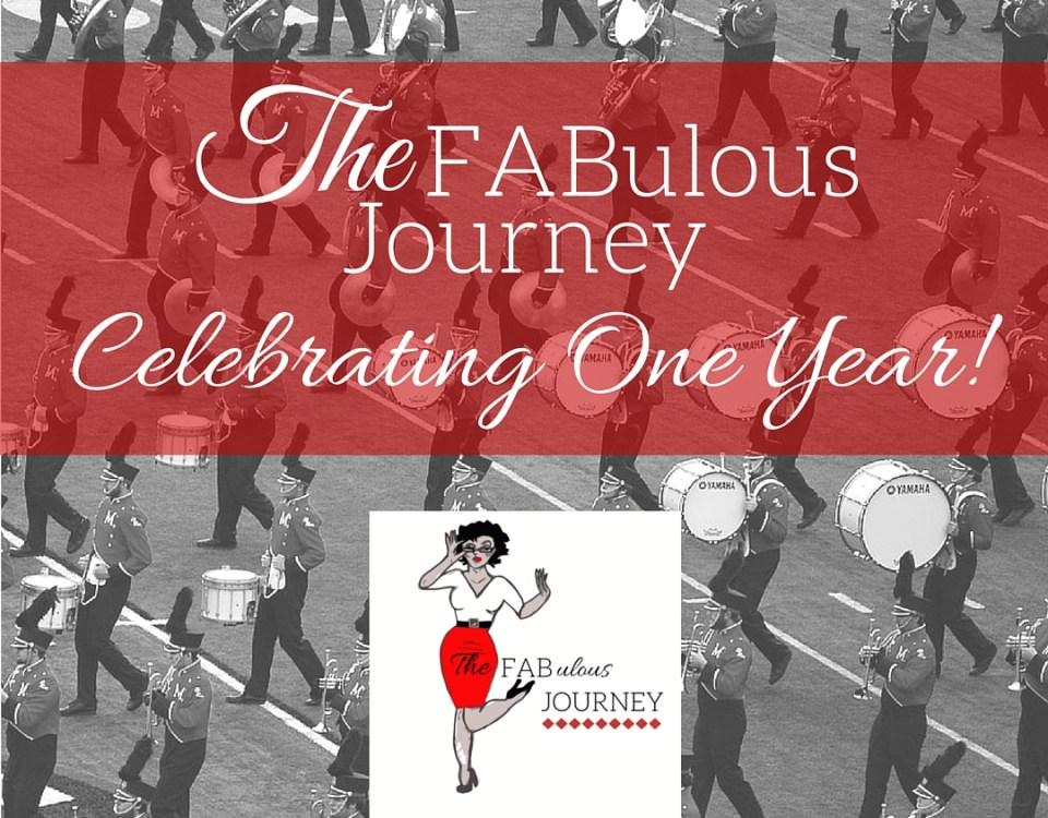 Celebrating One Year - The FABulous Journey