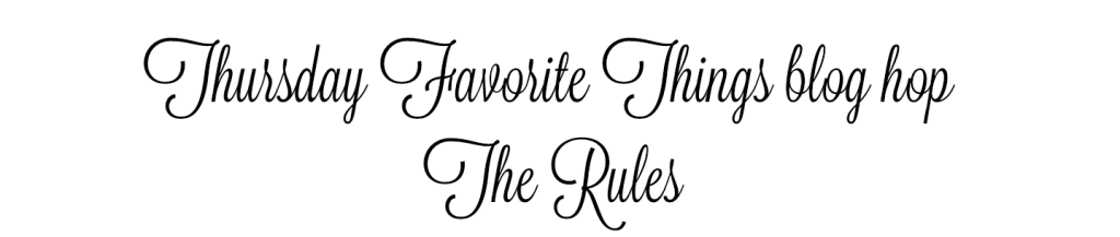 thursday favorite things rules