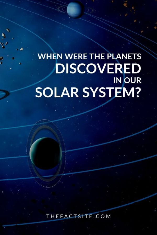 When Were the Planets Discovered in Our Solar System ...