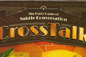 CrossTalk: The Party Game of Subtle Conversation
