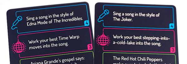 Sing It: Sing a song in the style of Edna Mode of The Incredibles. Work It: Work your best Time Warp  moves into the song. Sing It: Sing a song in the style of the Joker. Work It: Work your best stepping-into-a-cold-lake into the song.