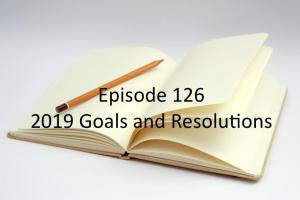 126 - 2019 Goals and Resolutions - The Family Gamers Podcast