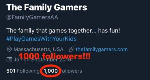 The Family Gamers twitter. 1000 followers!