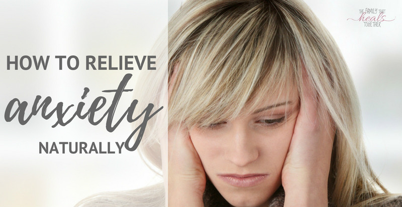 How to Reduce Anxiety Naturally- I'm No Superwoman   The Family That Heals Together