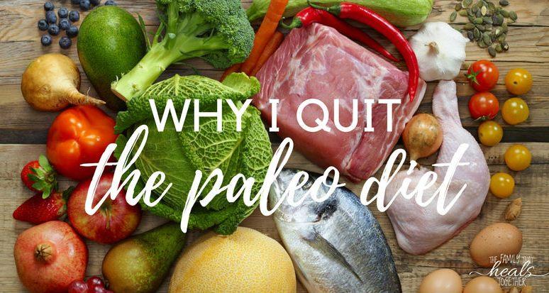 Why I Quit Paleo