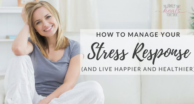 How to Manage Your Stress Response