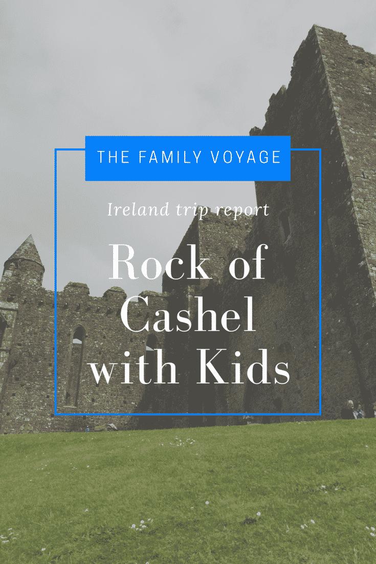 Trip report: Rock of Cashel with kids