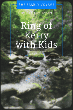 Ring of Kerry with Kids