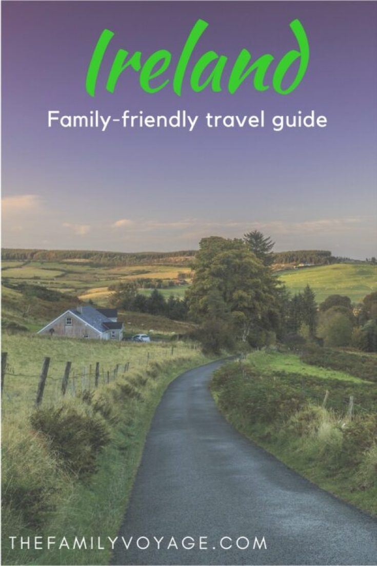 Traveling to Ireland with kids? Read our family-friendly Ireland travel guide for the best itinerary, activities and accommodations for your trip!
