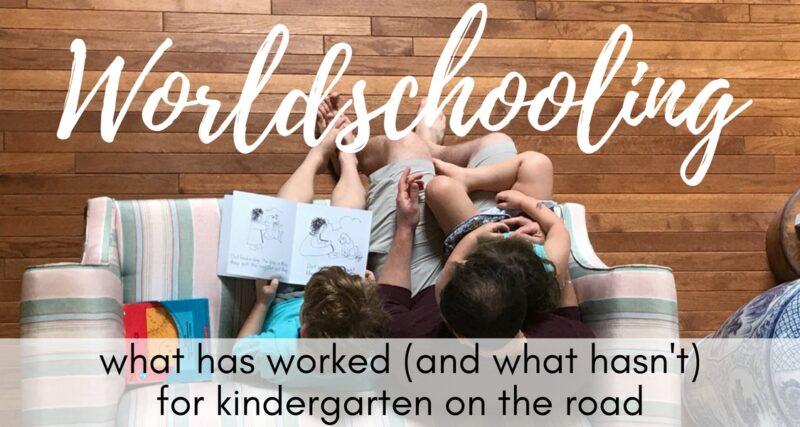 Worldschooling adventures: Our kindergarten homeschool curriculum
