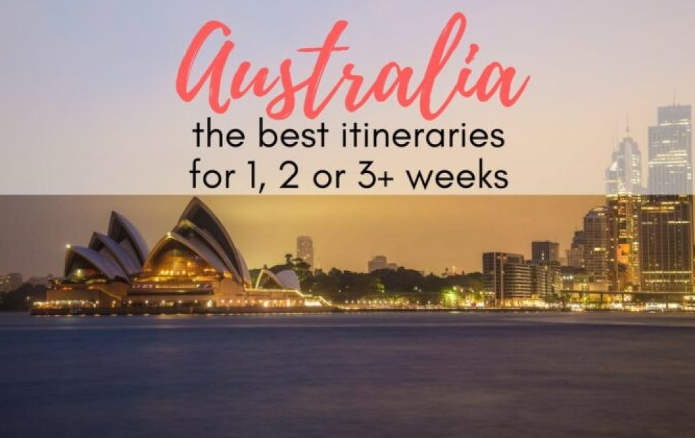 Action-packed Australia travel itineraries for every length of trip